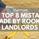 top 8 mistakes made bu rookie landlords
